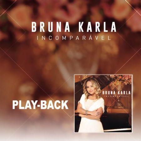 CD-Bruna-Karla-Incomparavel--Play-back-