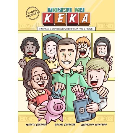 Turma-Da-Keka---Educacao-Financeira---Empreendedora-para-pais-e-filhos