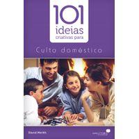 101-Ideias-Criativas-Para-o-Culto-Domestico