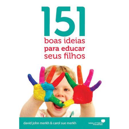 151-Boas-Ideias-Para-Educar-Seus-Filhos