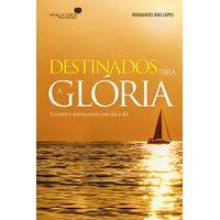 Destinados-Para-a-Gloria