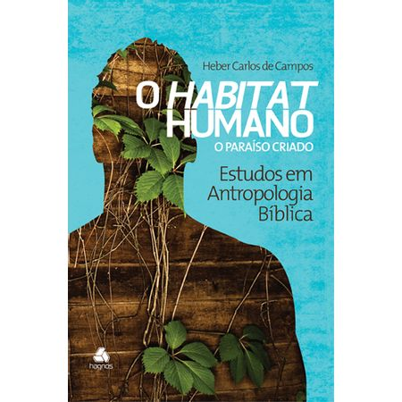 O-Habitat-Humano---O-Paraiso-Criado