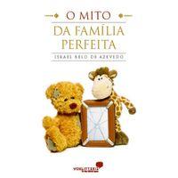 O-Mito-da-Familia-Perfeita