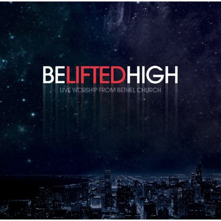 CD---DVD-Bethel-Church-Be-Lifted-High-Live-Worship