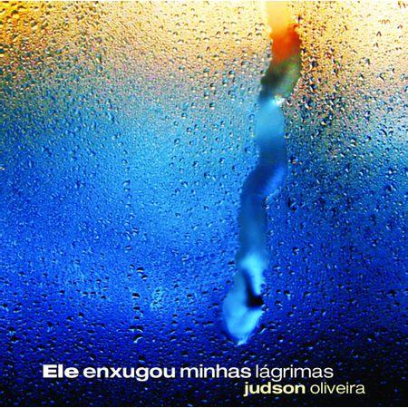 CD-Judson-de-Oliveira-Ele-Enxugou-Minhas-Lagrimas