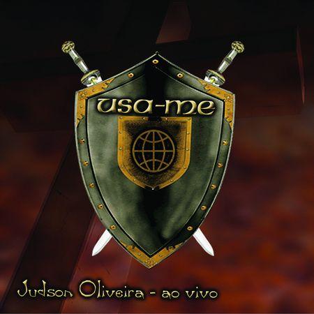 CD-Judson-de-Oliveira-Usa-me-Ao-Vivo