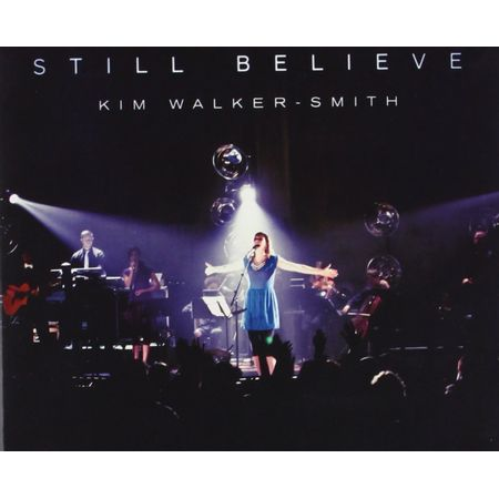 CD-Kim-Walker-Still-Believe