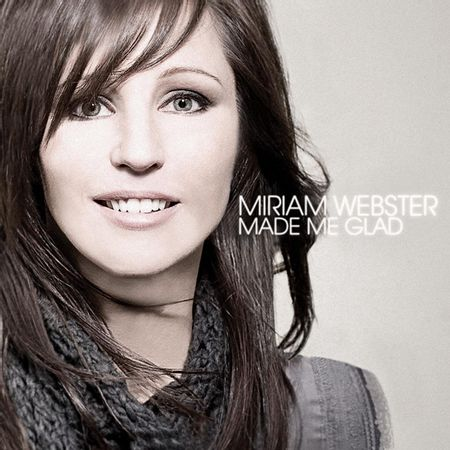 CD-Miriam-Webster-Made-Me-Glad