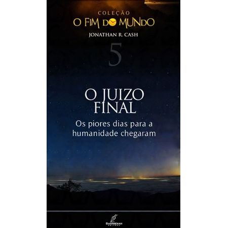 O-Juizo-Final-Colecao-O-Fim-do-Mundo