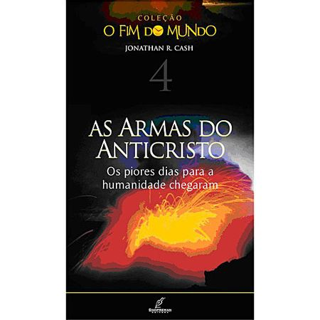As-Armas-do-Anticristo-Colecao-O-Fim-do-Mundo