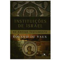 Instituicoes-de-Israel-no-Antigo-Testamento