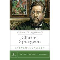 O-Foco-Evangelico-de-Charles-Spurgeon