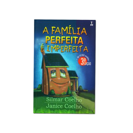 A-Familia-Perfeita-e-Imperfeita