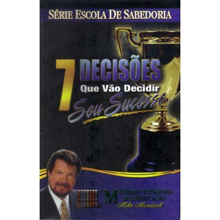 7-Decisoes-que-vao-Decidir-seu-Sucesso