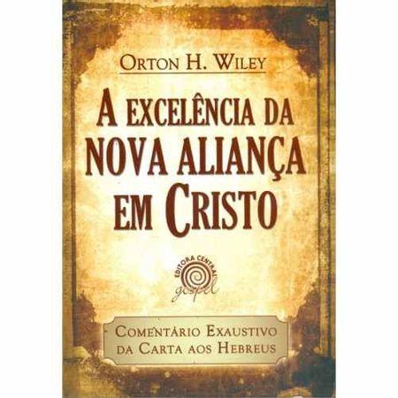 A-Excelencia-da-Nova-Alianca-em-Cristo