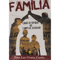 Familia-Lugar-de-Refugio-ou-Campo-de-Batalha-