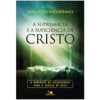 A-supremacia-e-suficiencia-de-Cristo