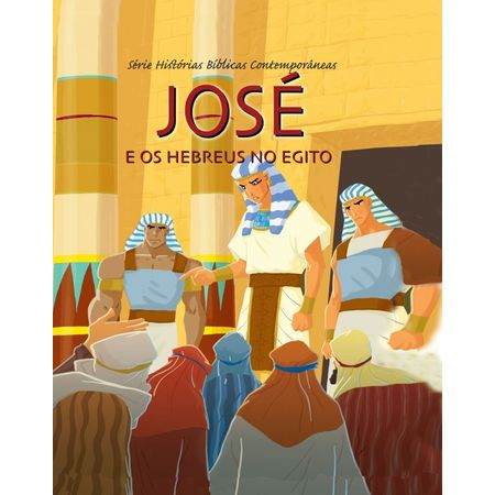 Jose-e-os-Hebreus-no-Egito