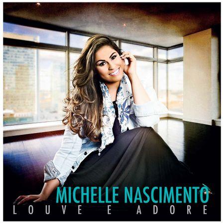 CD-Michelle-Nascimento-Louve-e-adore