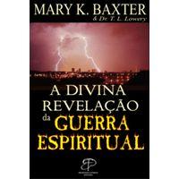 A-Divina-Revelacao-da-Guerra-Espiritual