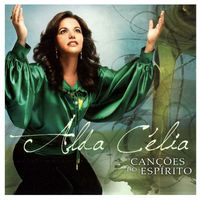 CD-Alda-Celia-Cancoes-do-Espirito