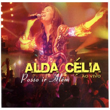 CD-Alda-Celia-Ao-Vivo-Posso-ir-alem