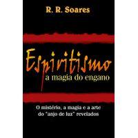 Espiritismo-a-Magia-do-Engano