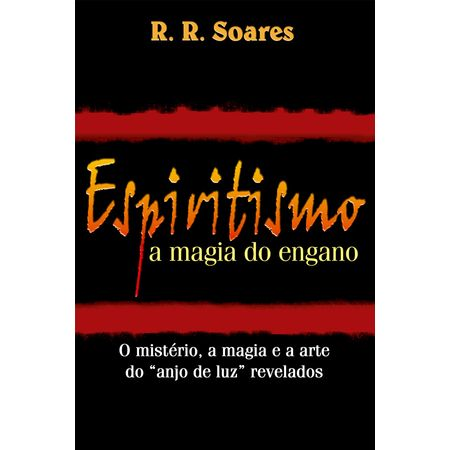 Espiritismo-a-Magia-do-Engano