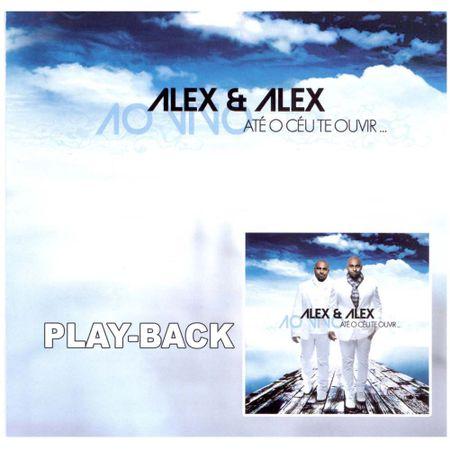 Playback-Alex-e-Alex-Ate-o-ceu-te-ouvir
