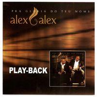 Playback-Alex-e-Alex-Pra-Gloria-do-teu-nome