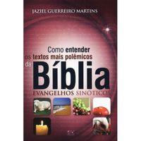 Como-Entender-os-Textos-Mais-Polemicos-da-Biblia-Evangelhos-Sinoticos