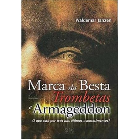 Marca-da-Besta-Trombetas-e-Armageddon