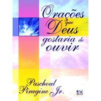 Oracoes-que-Deus-Gostaria-de-Ouvir