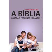 A-Biblia-Agrada-a-Pequenos-e-Grandes