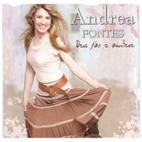 CD-Andrea-Fontes-Deus-faz-e-acontece