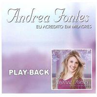 Playback-Andrea-Fontes-Eu-acredito-em-milagres