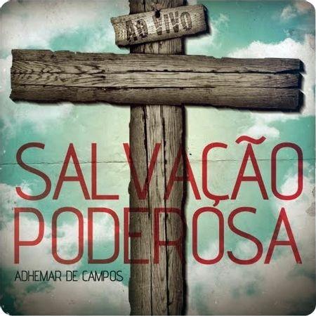 CD-Adhemar-de-Campos-Salvacao-Poderosa-Ao-Vivo