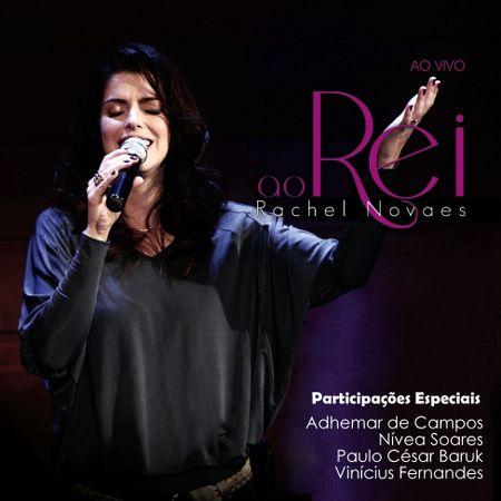 CD-Rachel-Novaes-Ao-Rei-Ao-Vivo