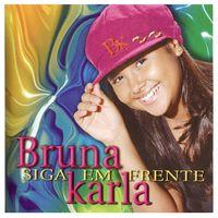 CD-Bruna-Karla-Siga-em-frente