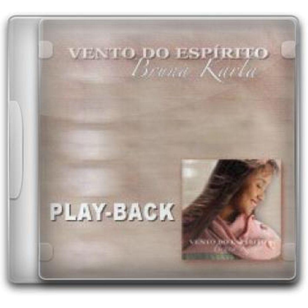 GRATIS VENTO ESPIRITO DO BRUNA PLAYBACK KARLA BAIXAR CD