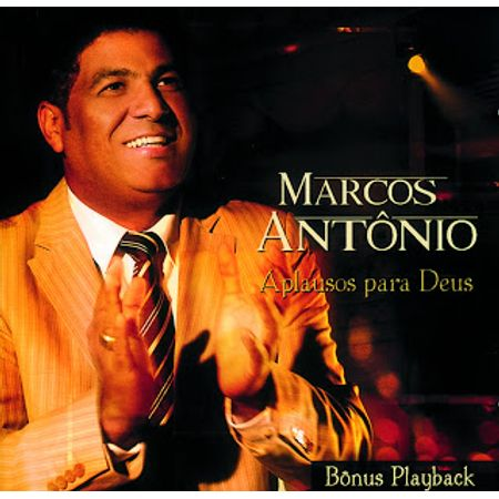 CD-Marcos-Antonio-Aplausos-Para-Deus--Com-Playback-Incluso-