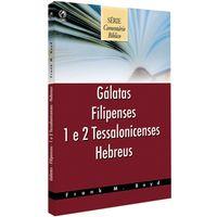 Comentario-Biblico-Galatas-Filipenses-1-e-2--Tessalonicenses---Hebreus