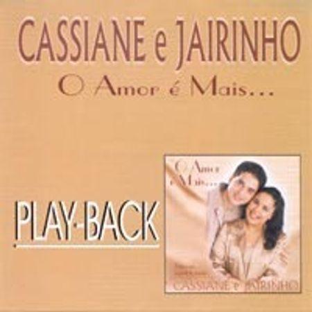Playback-Cassiane-e-Jairinho-O-amor-e-mais...