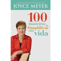 100-Maneiras-de-Simplificar-Sua-Vida