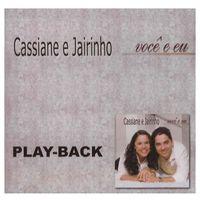 Playback-Cassiane-e-Jairinho-Voce-e-Eu