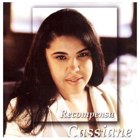 CD-Cassiane-Recompensa