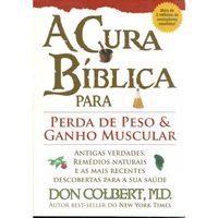 A-Cura-biblica-Para-Perda-de-Peso-e-Ganho-Muscular