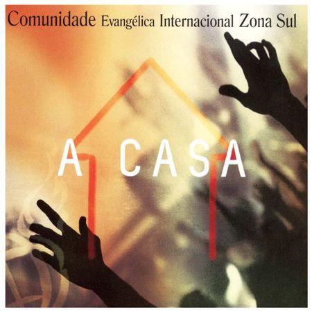 CD-Comunidade-Internacional-da-Zona-Sul-A-Casa