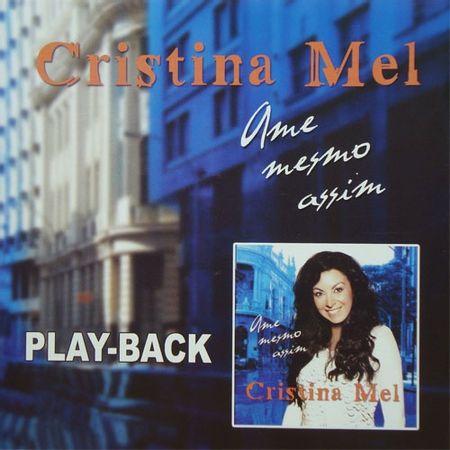 Playback-Cristina-Mel-Ame-mesmo-assim