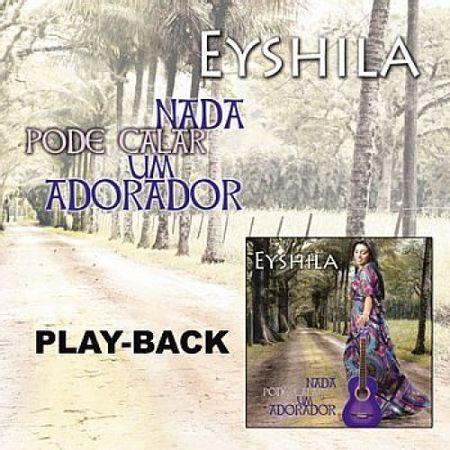 Playback-Eyshila-Nada-pode-calar-um-adorador